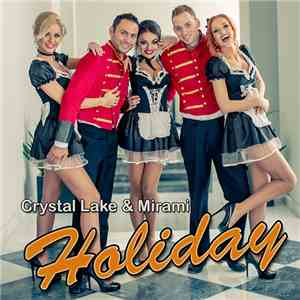 Crystal Lake & Mirami - Holiday download mp3 flac