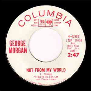 George Morgan  - Not From My World download mp3 flac