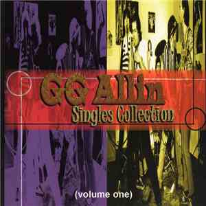 GG Allin - Singles Collection (Volume One) download mp3 flac