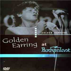 Golden Earring - At Rockpalast download mp3 flac