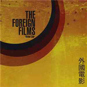The Foreign Films - Distant Star download free