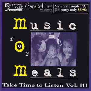 Various - Take Time To Listen Vol. III (Music For Meals) download mp3 flac